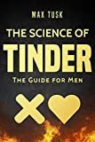 The Science of Tinder: The Guide for Men