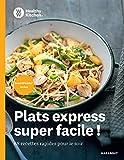 WW Healthy Kitchen - Recettes express pour la semaine