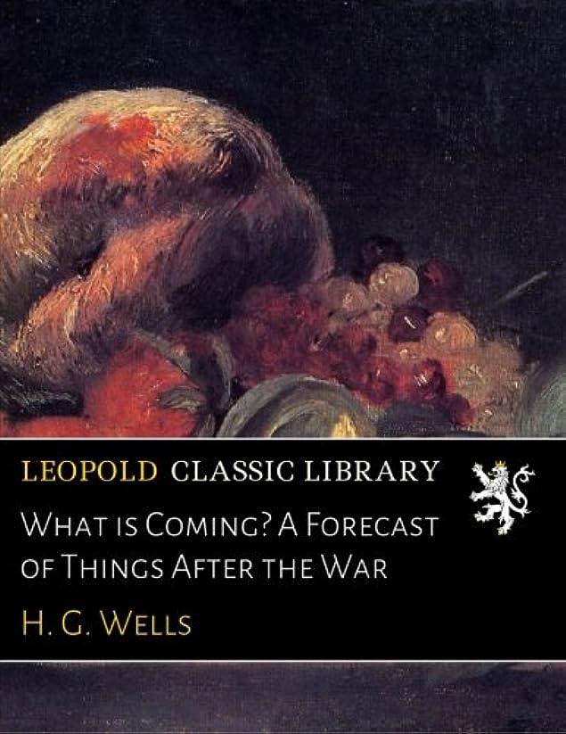 効率的他のバンドで証書What is Coming? A Forecast of Things After the War