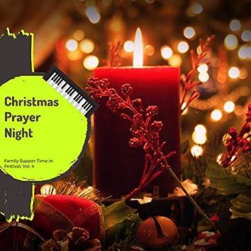 Christmas Prayer Night - Family Supper Time In Festival, Vol. 4