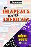 Quiz - Les drapeaux du continent américain : 36 questions sur les drapeaux des pays d'Amérique | Quiz 'Défi 100%' : apprendre en s'amusant | Drapeaux du monde (Quiz 'Défi 100%') (French Edition)