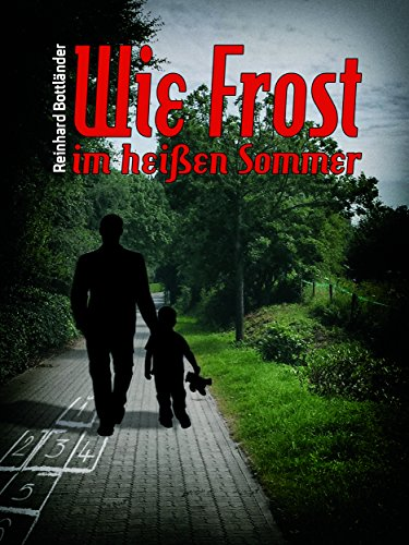 Wie Frost im heißen Sommer: Ken Bergmanns zweiter Fall