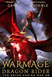WarMage: Dragon Rider (The Never Ending War Book 8)