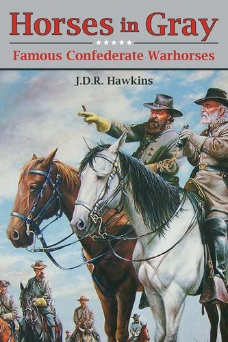 Horses in Gray Famous Confederate Warhorses product image