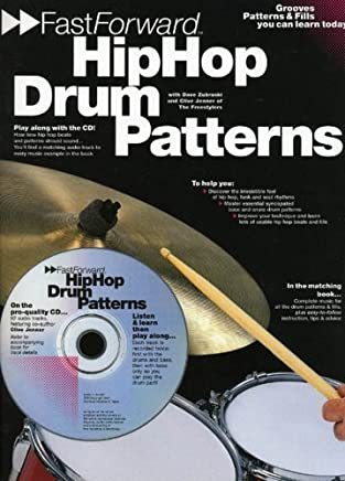 Fast Forward - Hip Hop Drum Patterns: Groove Patterns and Fills You Can Learn Today! (Fast Forward (Music Sales)) by Clive Jenner Dave Zubraski(2001-08-01)