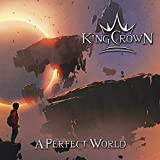 Songtexte von Kingcrown - A Perfect World