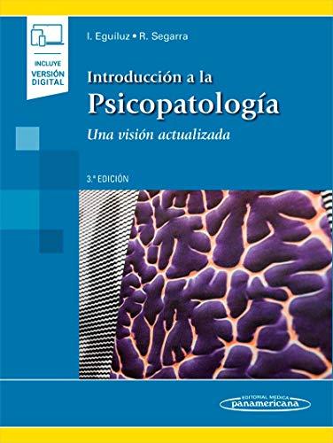 Introducción a la Psicopatología: Una visión actualizada