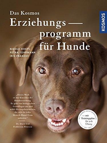 Das Kosmos Erziehungsprogramm für Hunde: Mit Trainingsplan für jede...