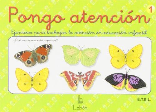 Pongo atención: ejercicios de atención para educación infantil - 9788492785247