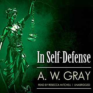 In Self-Defense                   By:                                                                                                                                 Sarah Gregory                               Narrated by:                                                                                                                                 Rebecca Mitchell                      Length: 16 hrs and 15 mins     3 ratings     Overall 4.3