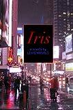 Iris: a novella (English Edition)