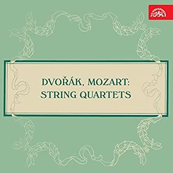Dvořák and Mozart: String Quartets