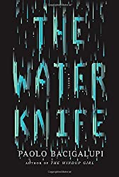 Books Set In Arizona: The Water Knife by Paolo Bacigalupi. Visit www.taleway.com to find books from around the world. arizona books, arizona novels, arizona literature, arizona fiction, best books set in arizona, popular books set in arizona, books about arizona, arizona reading challenge, arizona reading list, phoenix books, tucson books, arizona books to read, books to read before going to arizona, novels set in arizona, books to read about arizona, arizona authors, arizona packing list, arizona travel, arizona history, arizona travel books