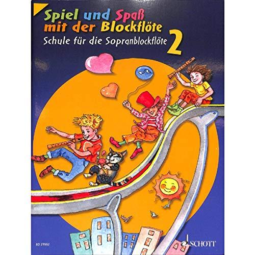 Spiel und Spaß mit der Blockflöte 2 - Schule für die Sopranblockflöte (barocke Griffweise) - mit Notenklammer