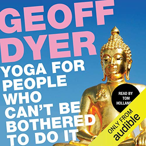 Yoga for People Who Can't Be Bothered to Do It cover art