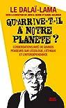 Qu'arrive-t-il à notre planète ? par Dalaï-Lama