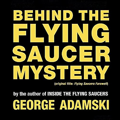 Behind the Flying Saucer Mystery audiobook cover art