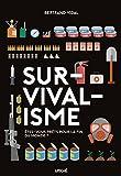 Survivalisme: Êtes-vous prets pour la fin des temps?