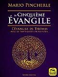 Le cinquième évangile: L'évangile de Thomas avec le texte copte en vis-à-vis