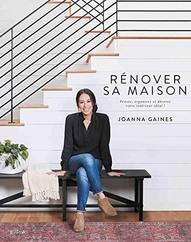 Rénover sa maison - Pensez, organisez et décorez votre intérieur idéal !