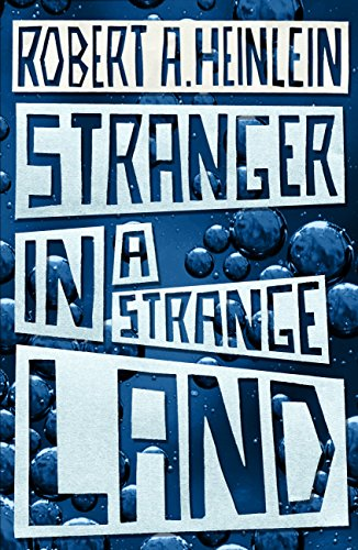 Stranger in a Strange Land (English Edition)の詳細を見る