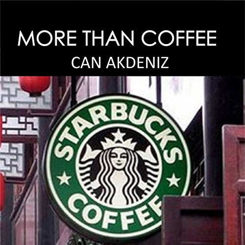 More than Coffee: The Secrets of Starbucks Success Titelbild