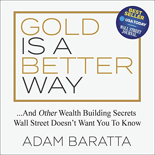 Gold Is a Better Way  By  cover art