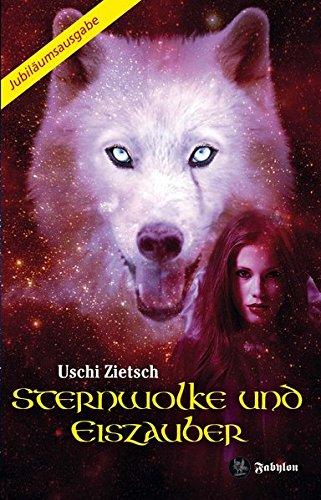 Sternwolke und Eiszauber: Roman