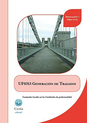 UF0313 Generación de trazados (Spanish Edition)
