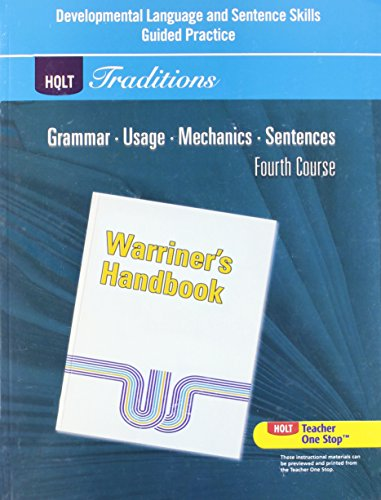 Holt Traditions Warriners Handbook: Developmental Language and Sentence Skills Guided Practice Grade 10 Fourth Course