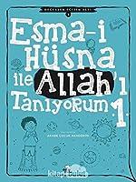 Esma-i Hüsna ile Allah'i Taniyorum - 1; Degerler Egitim Seti -3