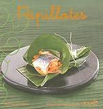 Papillotes (Nouvelles variations gourmandes)