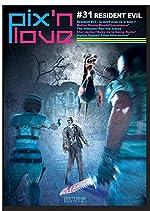 Pix'n love, N° 31 - Resident Evil