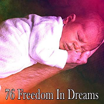 76 Freedom in Dreams