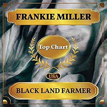 Black Land Farmer (Billboard Hot 100 - No 82)