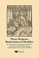 Bruchrechnen im Mittelalter: Der urspruengliche Calculus des Victorius von Aquitanien und die Kreisberechnung in der roemischen Antike und im Mittelalter