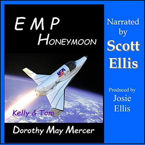 E-M-P Honeymoon: Kelly & Tom                   By:                                                                                                                                 Dorothy May Mercer                               Narrated by:                                                                                                                                 Scott Ellis                      Length: 6 hrs and 52 mins     Not rated yet     Overall 0.0