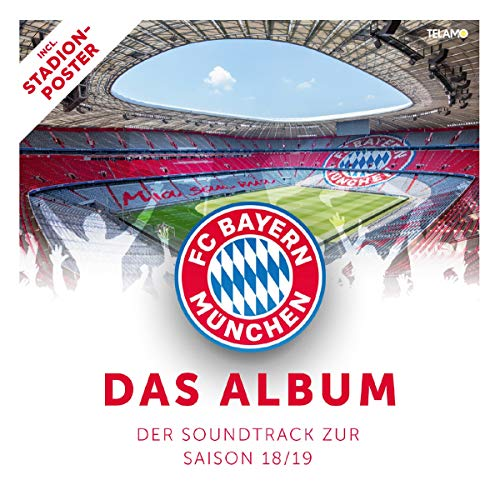 FC Bayern - Der Soundtrack zur Saison 18/19