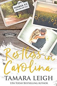 RESTLESS IN CAROLINA: A Contemporary Romance (Southern Discomfort Book 3) by [Tamara Leigh]