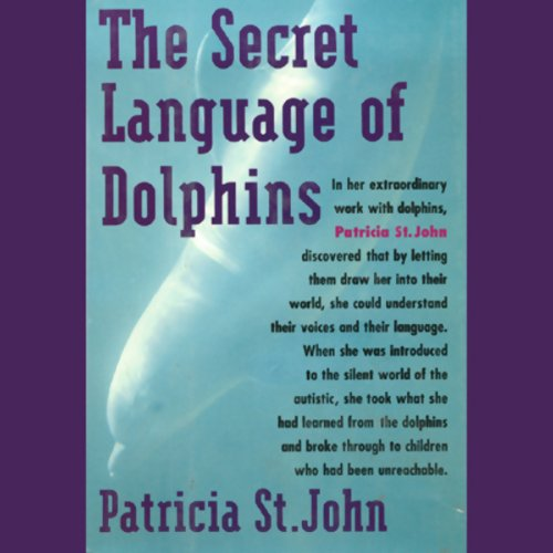 The Secret Language of Dolphins  audiobook cover art