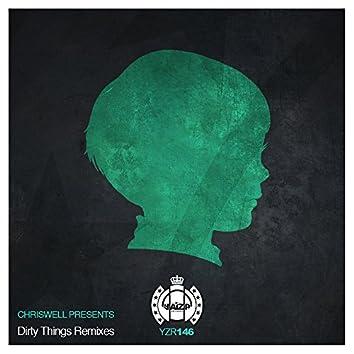 Dirty Things Remixes
