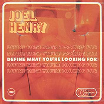 Define What You're Looking For