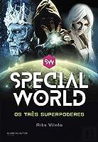 Special World - Os Três Superpoderes