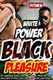 White Power, Black Pleasure: Two unbelievable muscle studs finish off their passion with superhuman feats of power, virility and unprecedented liquid fertility!