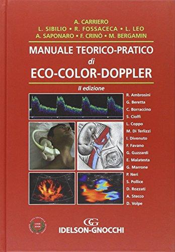 Manuale teorico-pratico di eco-color-doppler