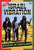 Israel Vibration - Reggae in Holyland - Israel Vibration