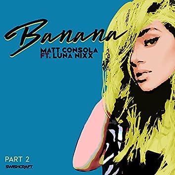 Banana (Remixes Part 2)