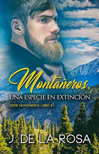 Portada del libro Montañeros, una especie en extinción de José de la Rosa