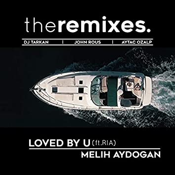 Loved by You (The Remixes)