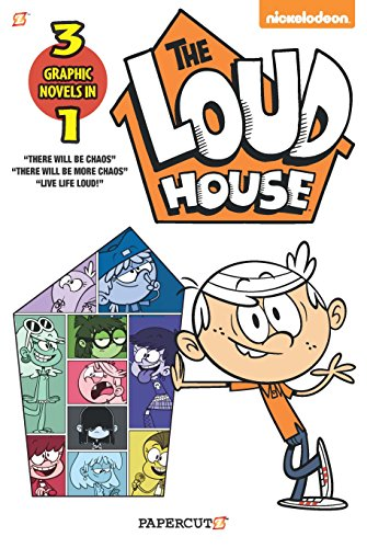 The Loud House 3-in-1: There will be Chaos, There Will be More Chaos, and Live Life Loud!
